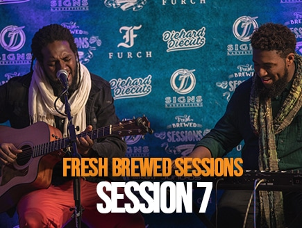 Fresh Brewed Sessions | Session 7