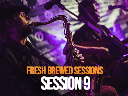 Fresh Brewed Sessions | Session 9