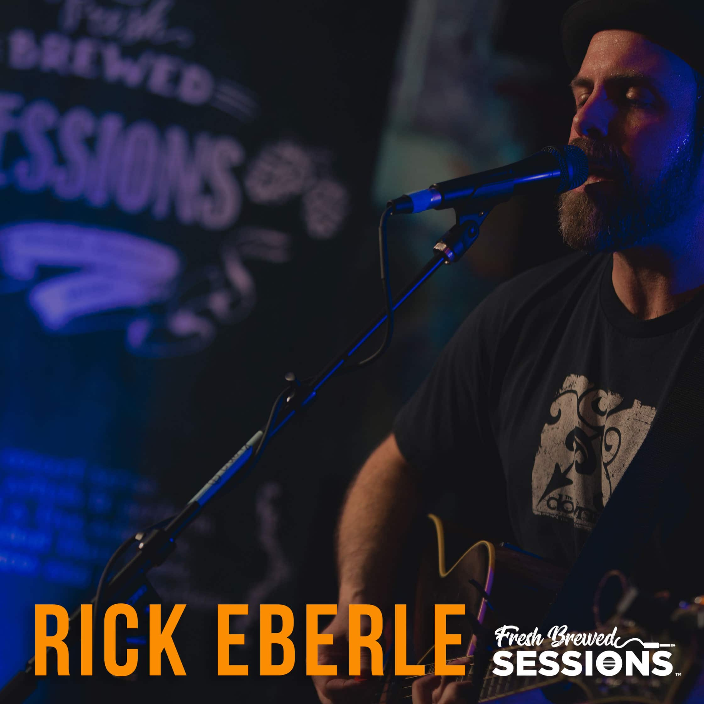 Fresh Brewed Sessions | Rick Eberle